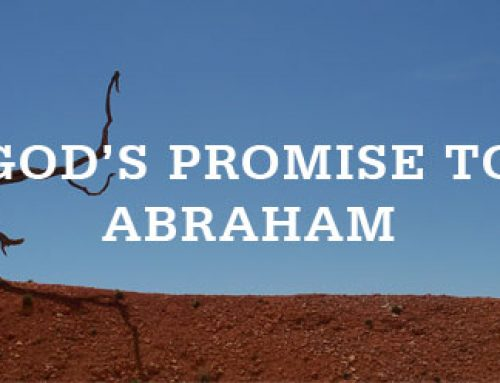 Promises to Abraham Part 2