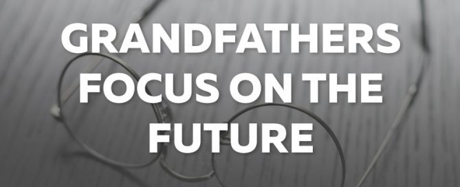 GRANDFATHERS-FOCUS-ON-THE-FUTURE